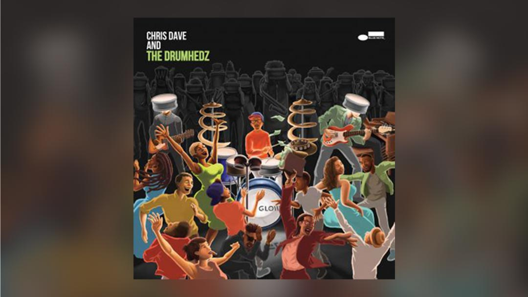 Chris Dave & The Drumhedz