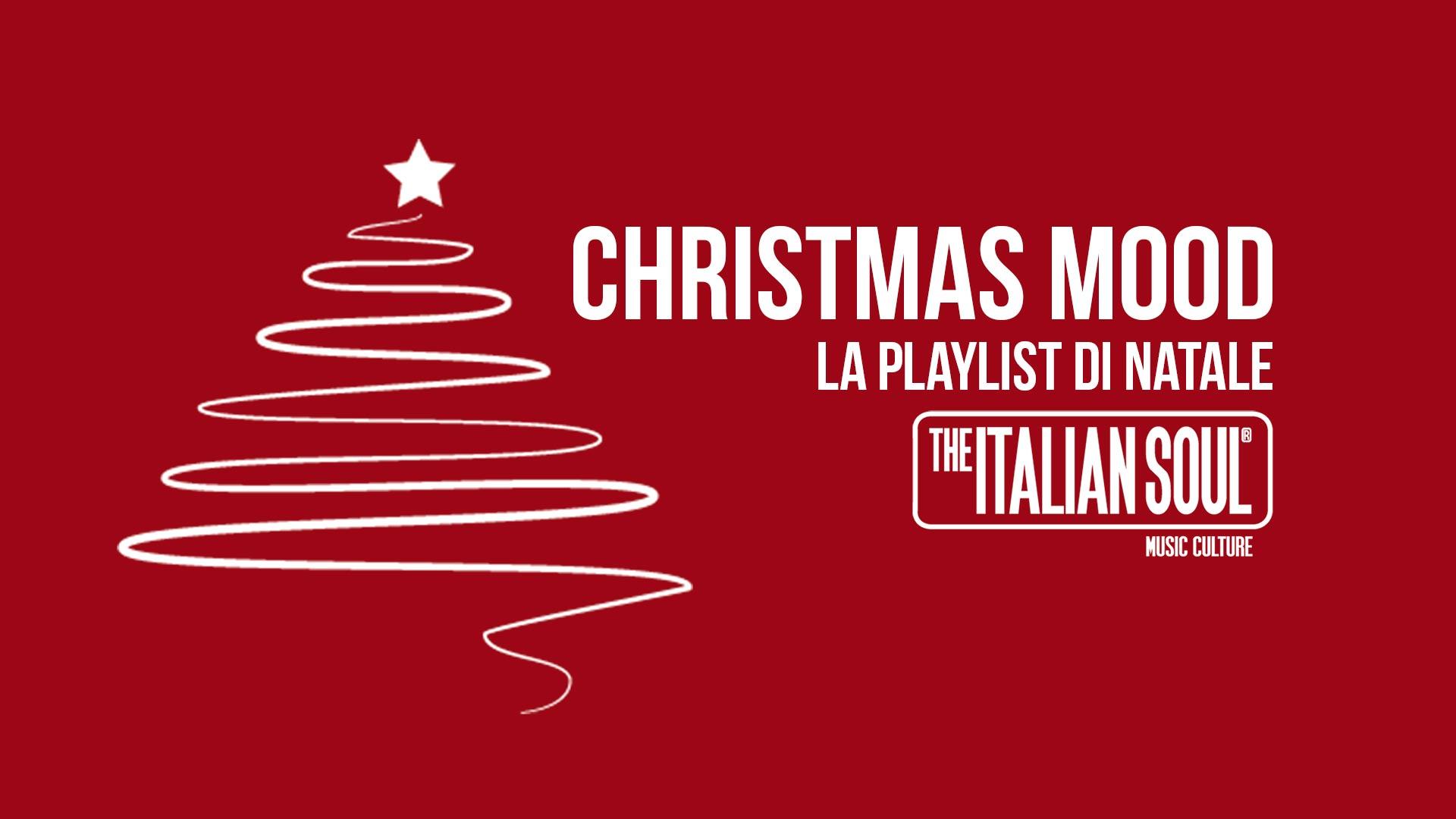 Christmast Mood - The Italian Soul