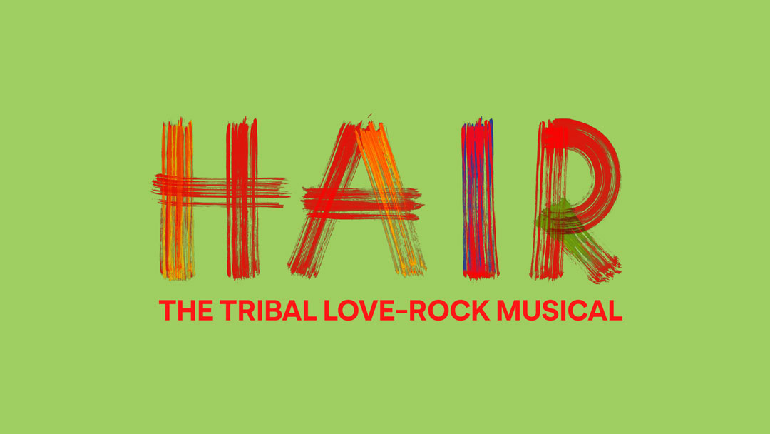 HAIR – TRIBAL LOVE ROCK MUSICAL