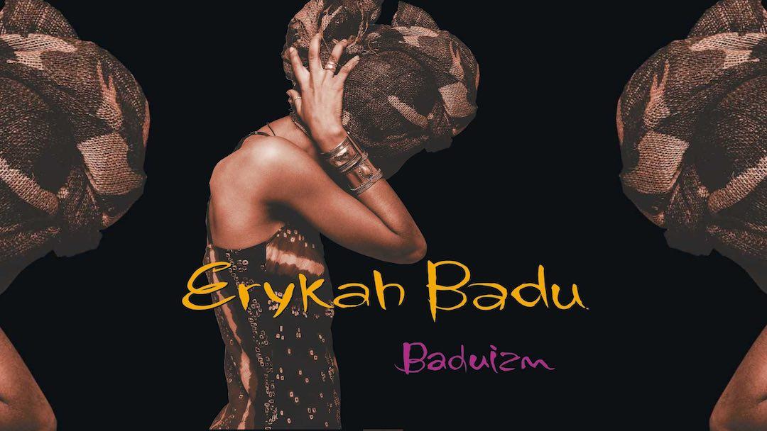 Baduismo - Baduizm - Erykah Badu