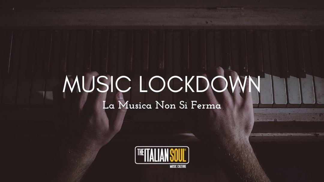 Music Lockdown - La musica Non Si Ferma