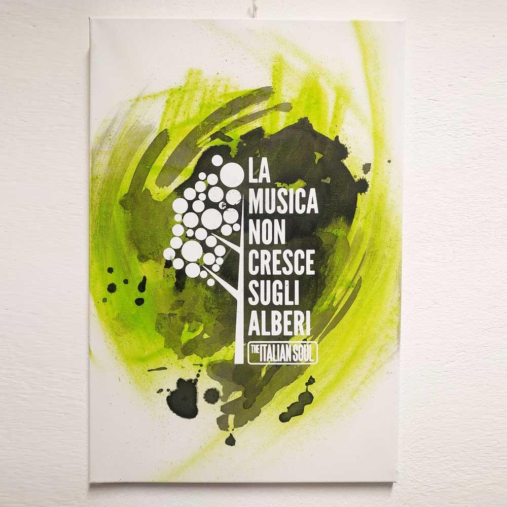 La Musica Non Cresce Sugli Alberi - Canvas - The Italian Soul
