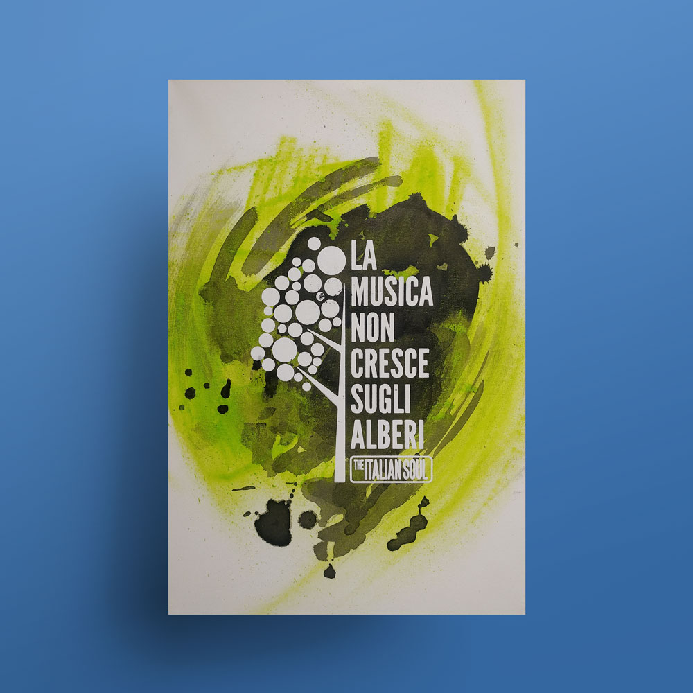 Poster #1 - La Musica Non Cresce Sugli Alberi Logo The Italian Soul
