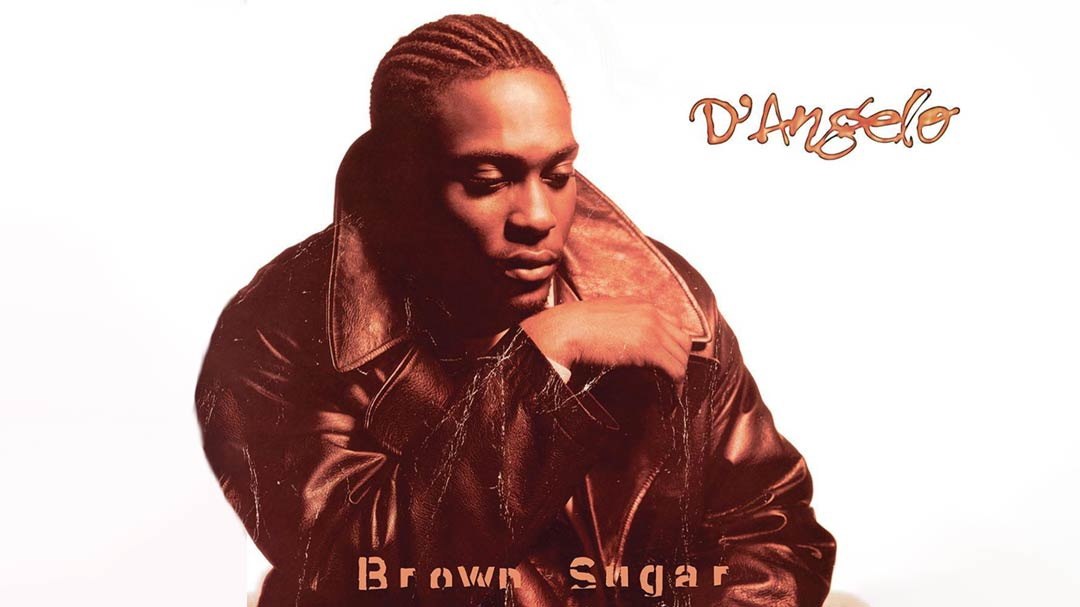 D'Angelo - Brown Sugar Happy Birthday