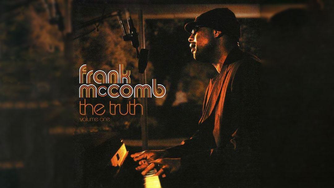 Frank McComb - The Truth Vol. 1