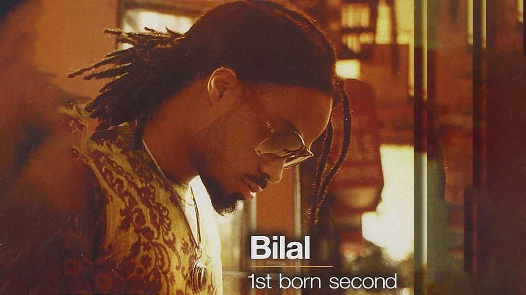 Bilal - First Born Second - The Italian Soul Blog