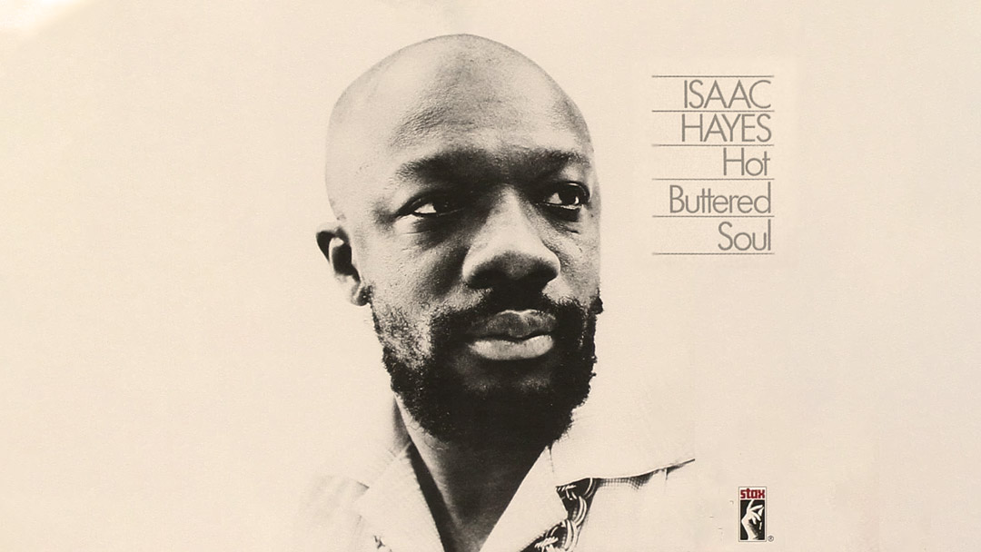 Hot-Buttered Soul - Isaac Hayes