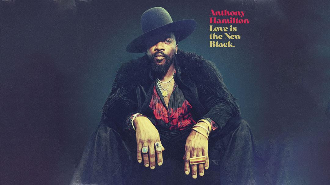 Anthony Hamilton - Love Is The New Black - The Italian Soul